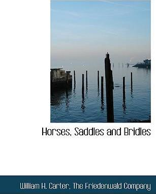 Horses, Saddles and Bridles
