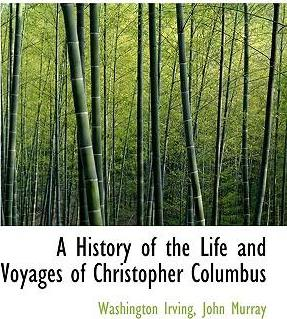A History of the Life and Voyages of Christopher Columbus