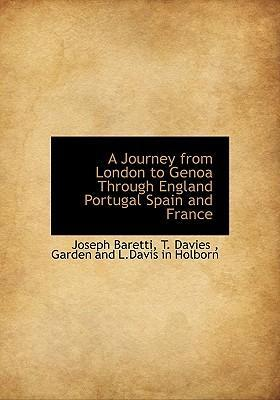 A Journey from London to Genoa Through England Portugal Spain and France
