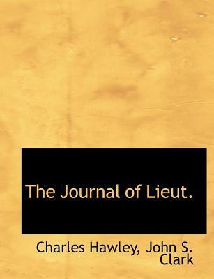 The Journal of Lieut.