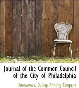 Journal of the Common Council of the City of Philadelphia