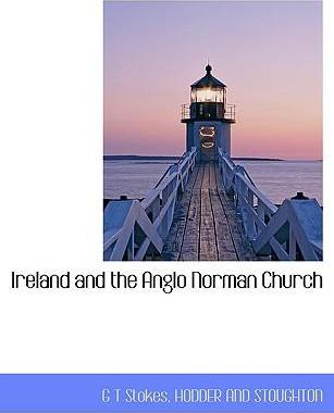 Ireland and the Anglo Norman Church