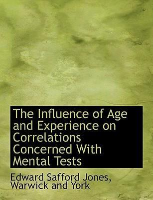 The Influence of Age and Experience on Correlations Concerned with Mental Tests