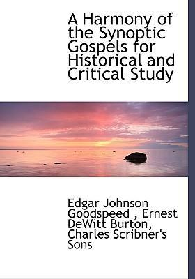 A Harmony of the Synoptic Gospels for Historical and Critical Study