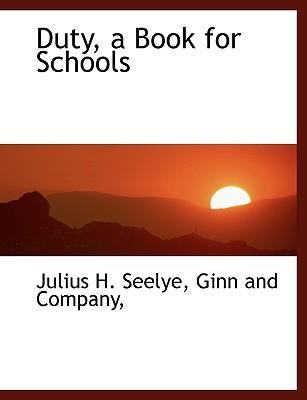 Duty, a Book for Schools