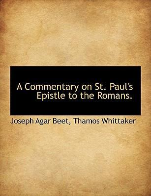 A Commentary on St. Paul's Epistle to the Romans.