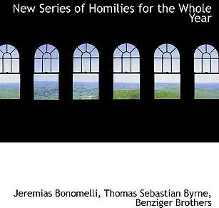 New Series of Homilies for the Whole Year