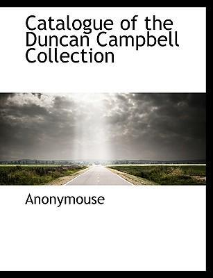 Catalogue of the Duncan Campbell Collection