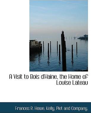 A Visit to Bois D'Haine, the Home of Louise Lateau