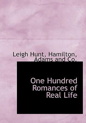 One Hundred Romances of Real Life