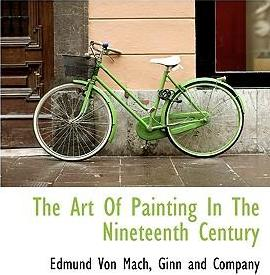 The Art of Painting in the Nineteenth Century