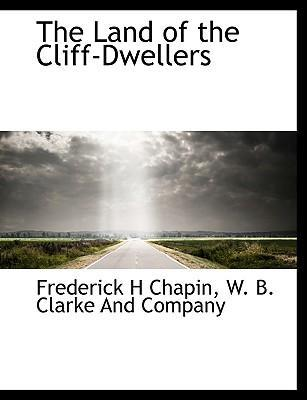 The Land of the Cliff-Dwellers