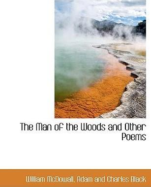 The Man of the Woods and Other Poems