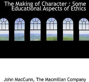 The Making of Character