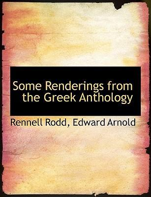 Some Renderings from the Greek Anthology
