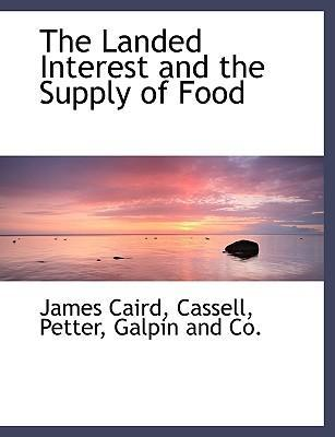 The Landed Interest and the Supply of Food