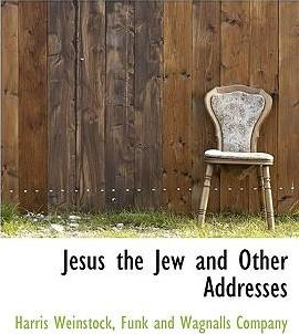 Jesus the Jew and Other Addresses