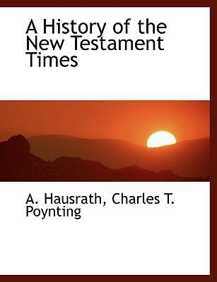 A History of the New Testament Times