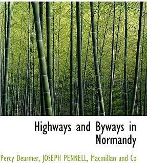 Highways and Byways in Normandy