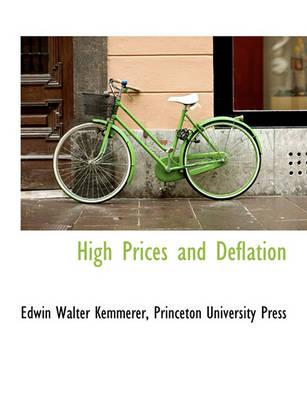 High Prices and Deflation