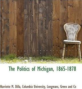 The Politics of Michigan, 1865-1878