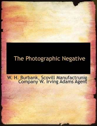 The Photographic Negative