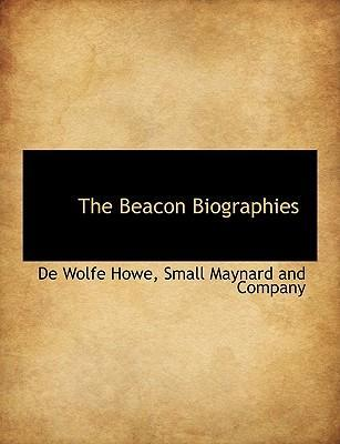 The Beacon Biographies