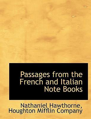 Passages from the French and Italian Note Books