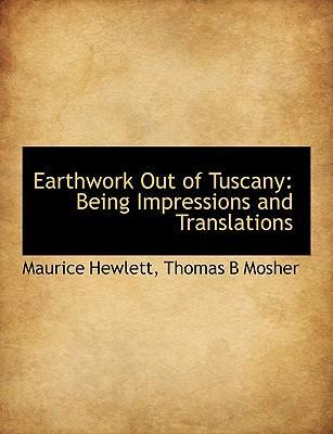 Earthwork Out of Tuscany