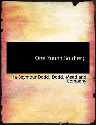 One Young Soldier;