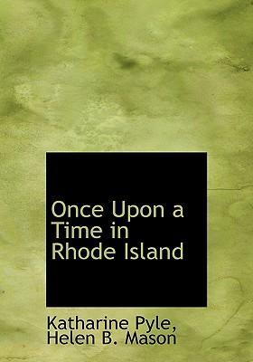 Once Upon a Time in Rhode Island