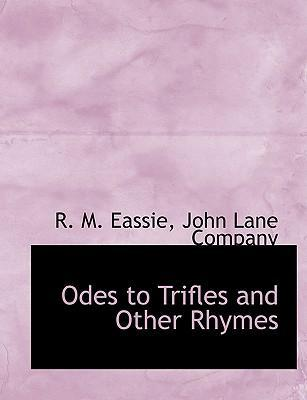 Odes to Trifles and Other Rhymes