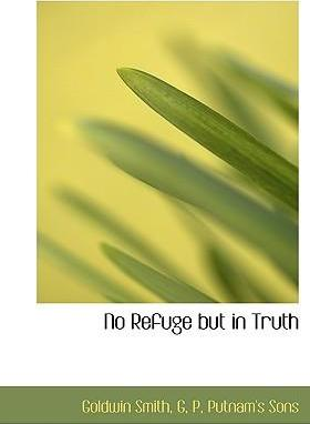 No Refuge But in Truth