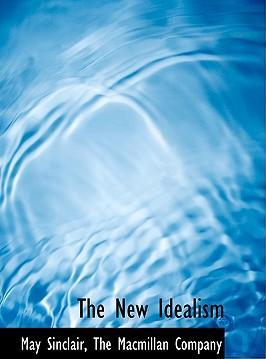 The New Idealism