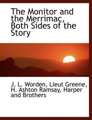 The Monitor and the Merrimac, Both Sides of the Story