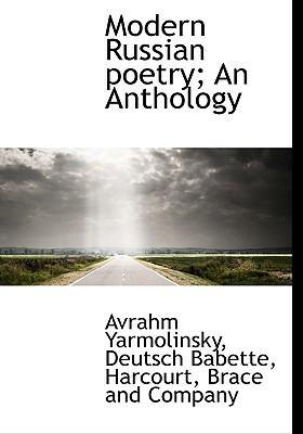 Modern Russian Poetry; An Anthology