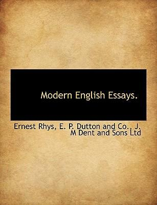 High School Admission Essay Examples  High School Application Essay Samples also Essay About English Language Modern English Essays  Ernest Rhys   Easy Persuasive Essay Topics For High School