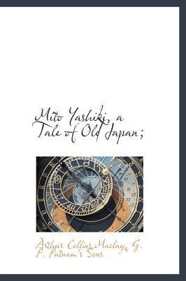 Mito Yashiki, a Tale of Old Japan;