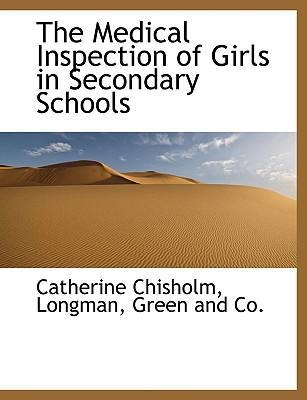 The Medical Inspection of Girls in Secondary Schools