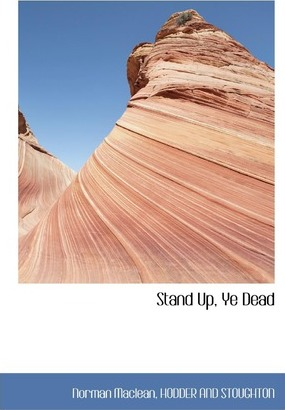 Stand Up, Ye Dead