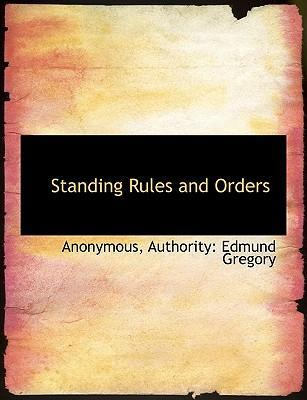 Standing Rules and Orders
