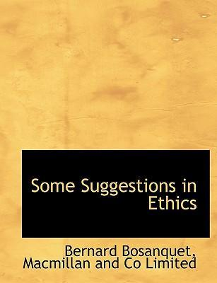 Some Suggestions in Ethics