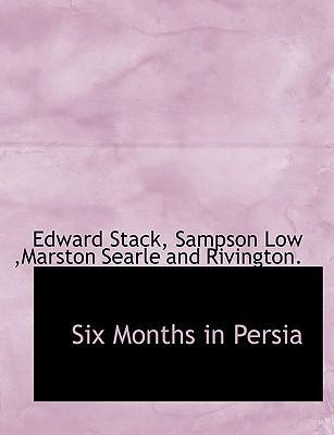 Six Months in Persia