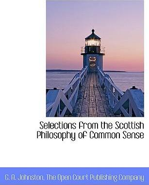 Selections from the Scottish Philosophy of Common Sense