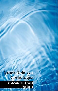 Scottish Gaelic as a Specific Subject