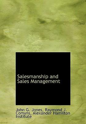 Salesmanship and Sales Management