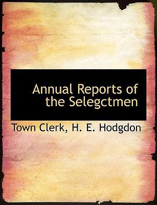 Annual Reports of the Selegctmen