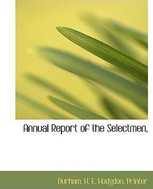 Annual Report of the Selectmen,