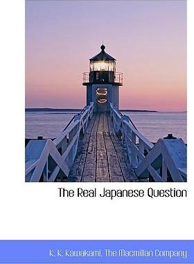 The Real Japanese Question