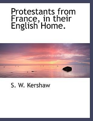 Protestants from France, in Their English Home.